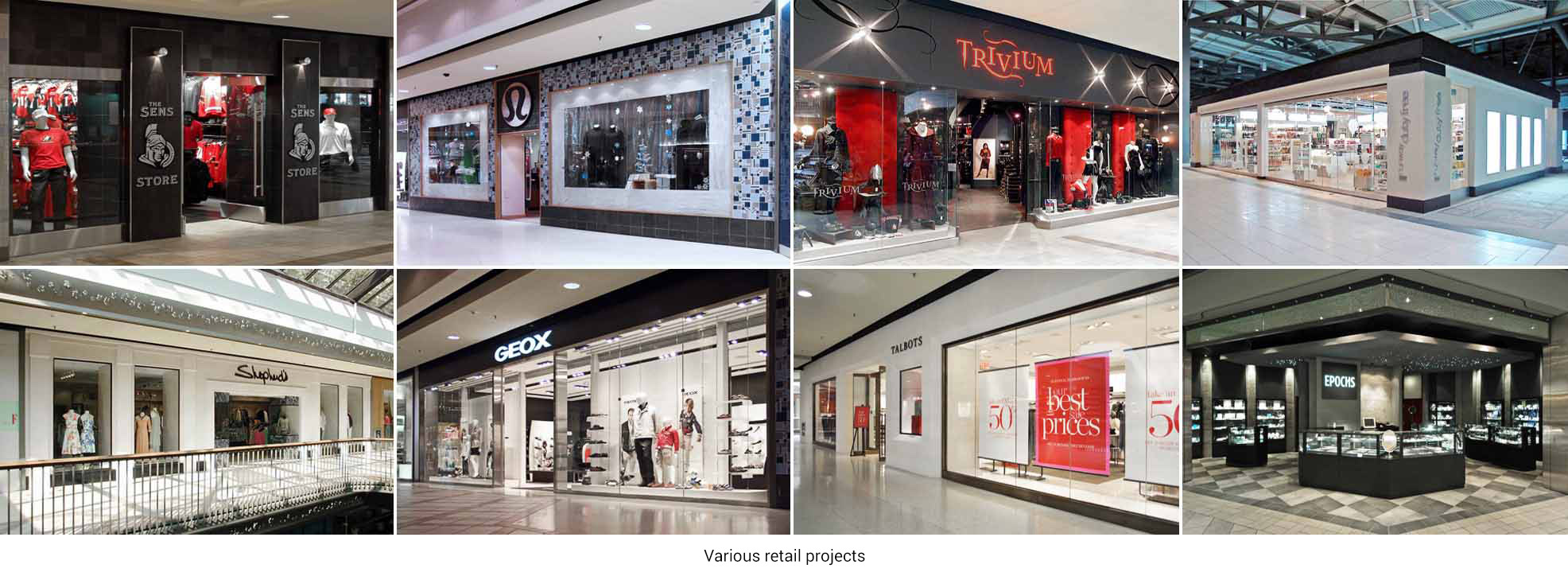 Various retail projects